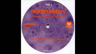(1996) Nightcrawlers - Should I Ever (Fall In Love) [David Morales Club Of Love RMX]