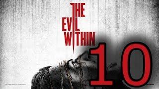 Прохождение The Evil Within — Эпизод 10: Инструмент мастера