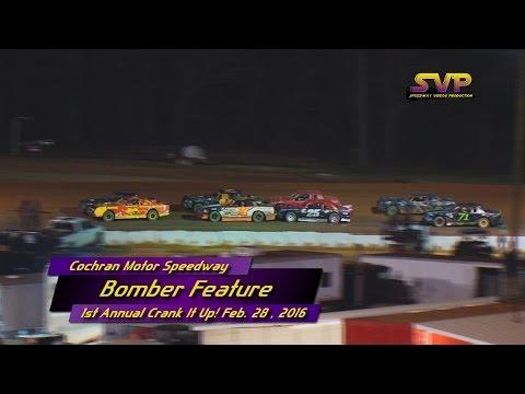 Cochran Motor Speedway BOMBER FEATURE Feb  28 , 2016