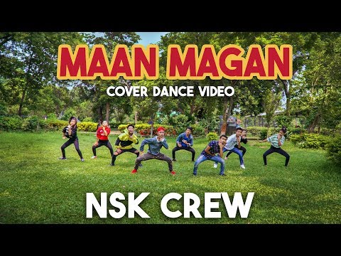 MAAN MAGAN   DANCE COVER BY NSK TEAM   SUNDAR GURUNG  