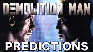 DEMOLITION MAN Predicted iPads, RFID Implants, Self-Driving Cars, Life Extension Tech, Biometrics