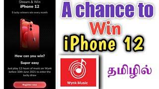 Win IPhone 12 | Wynk Music IPhone 12 Contest | தமிழில்