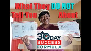 What They DO NOT Tell you about 30 Day Success Formula!!! WATCH THIS VIDEO BEFORE YOU SIGN UP!!