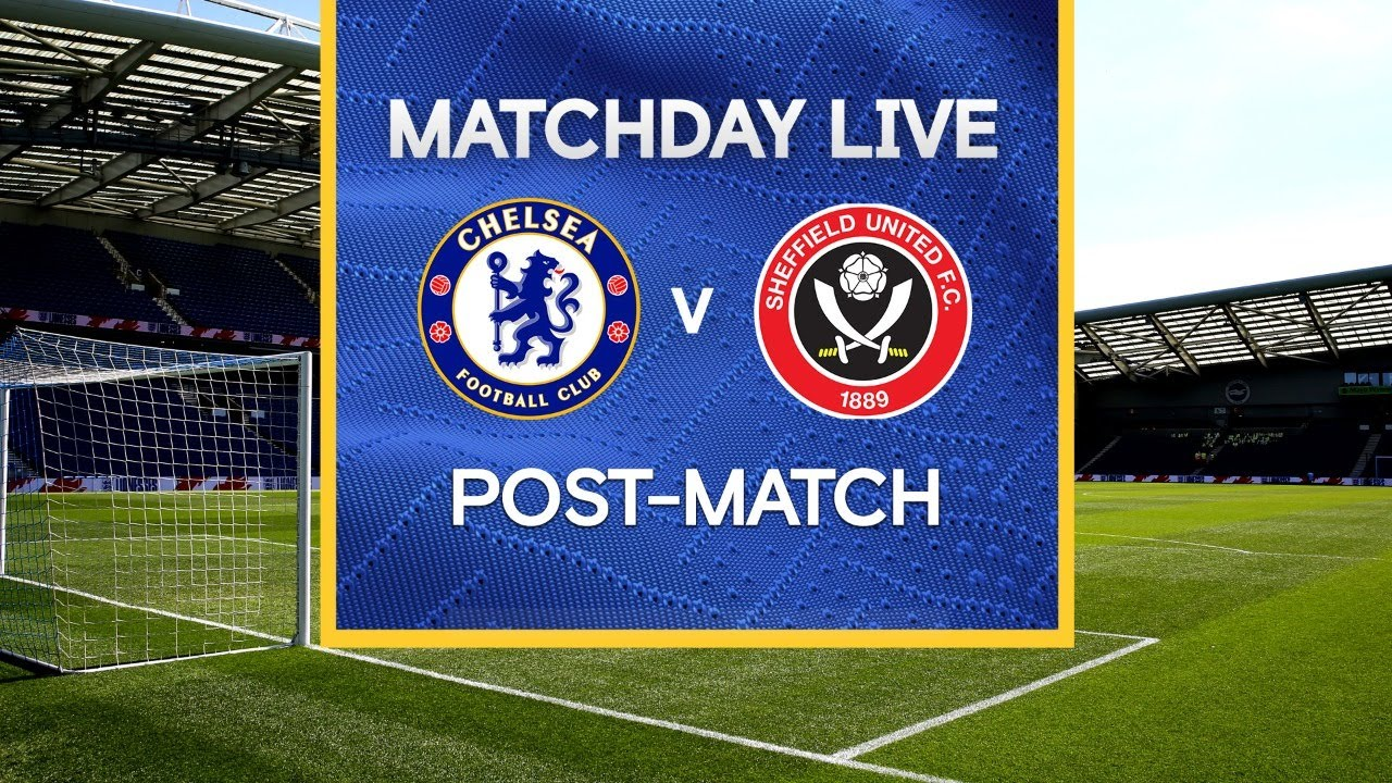 Matchday Live: Chelsea v Sheffield United | Post-Match | FA Cup Matchday
