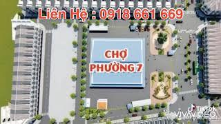 Nhà 1 Trệt 2 Lầu Mặt Tiền Chợ Phường 7 tại KDC Tràng An - Bạc Liêu Liên Hệ : 0918 661 669
