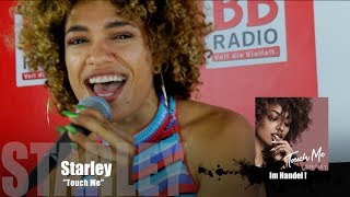 STARLEY Touch Me Unplugged BB RADIO