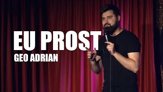 Geo Adrian Eu prost Stand-up Comedy
