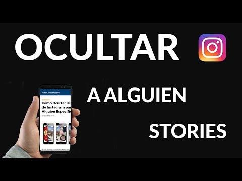 Cómo Ocultar Historias de Instagram para Alguien Específico