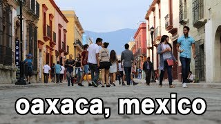Oaxaca City is AMAZING! — Mexico Travel Vlog #28
