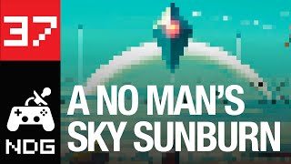 Episode 37 - A No Man's Sky Sunburn