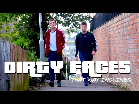 That Way Inclined by Dirty Faces