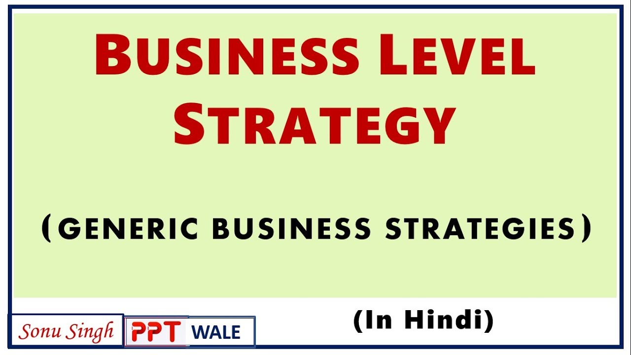 BUSINESS LEVEL STRATEGY IN HINDI | Porter's Generic Strategies | Strategic Management | BBA/MBA |ppt