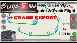 MJX Bugs 5W B5W GPS FPV drone review -  How to use Waypoint & Track Flight + CRASH Report