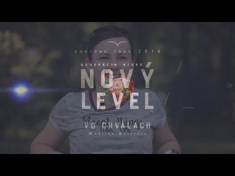 Nový Level vo chválach | Martina Belejová (Official)