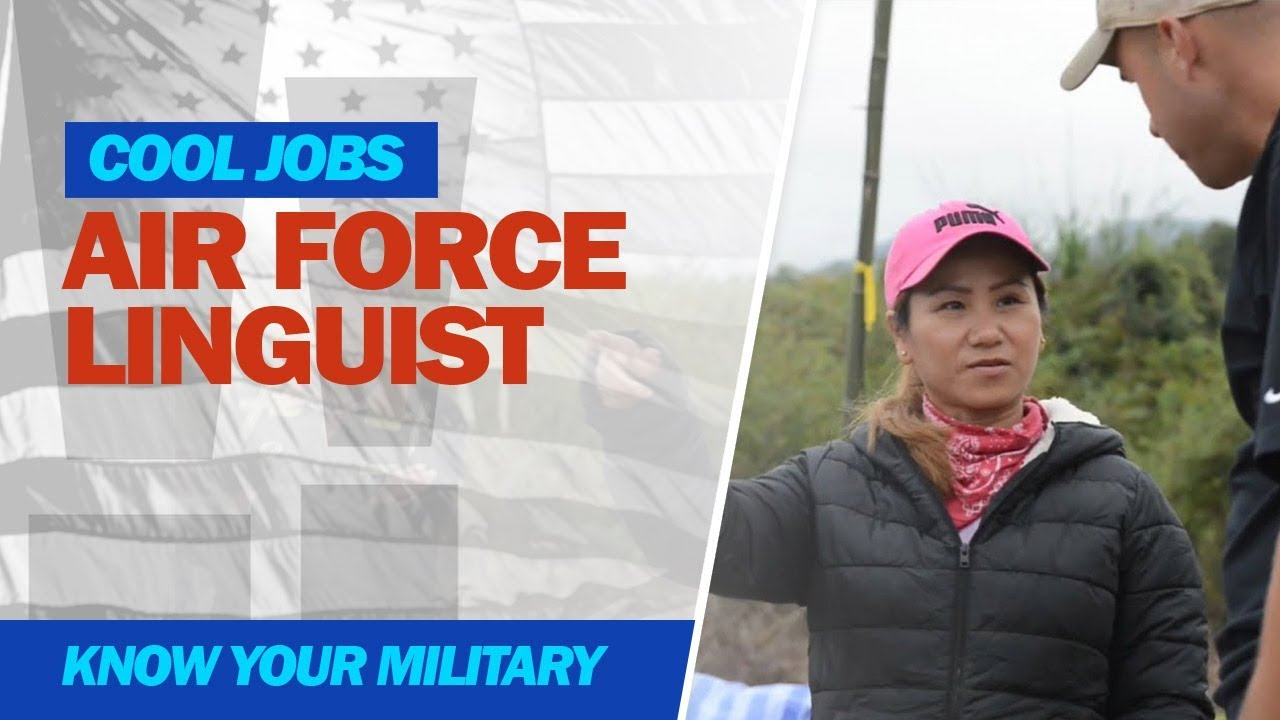Cool Jobs: Air Force Linguist