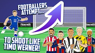 😂Footballers Attempt to shoot like TIMO WERNER!😂Feat Ronaldo Messi Neymar Haaland+more(Frontmen 2.6)