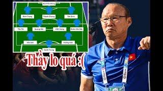 Đội hình U23 Việt Nam đấu U23 Thái Lan: 3 sự thay đổi SỐNG CÒN của HLV Park Hang Seo