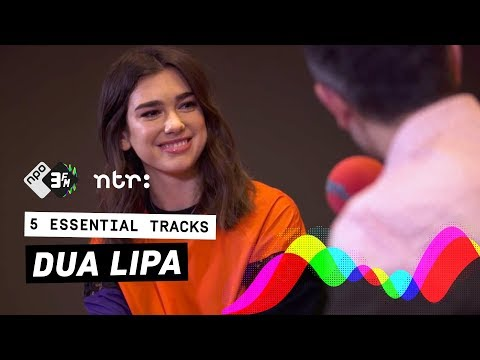 To Which Song Does Dua Lipa Completely Lose Herself? | 3FM | 5 Essential Tracks