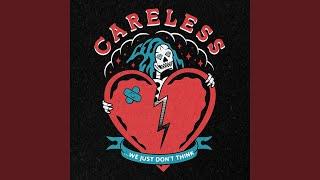 Play Careless