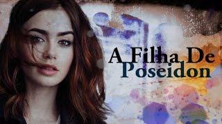 A Filha De Poseidon    Wattpad Book Trailer