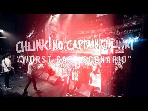 Chunk! No, Captain Chunk! - Worst Case Scenario