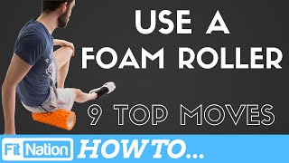 Foam Roller Exercises | Learn How To Foam Roll | Full Body Foam Roller Workout