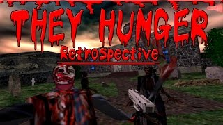 THEY HUNGER Retrospective
