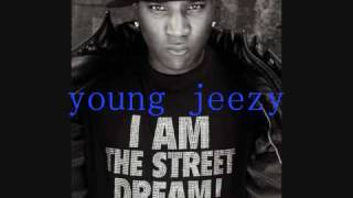 young jeezy- i get alot of dat