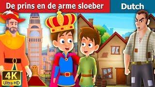 De prins en de arme sloeber | The Prince and The Pauper Story in Dutch | Dutch Fairy Tales