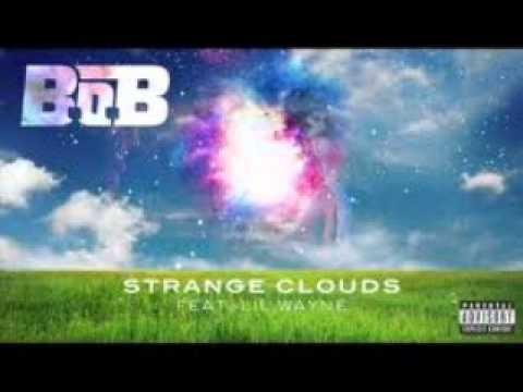 B.O.B ft. Lil Wayne- Strange Clouds