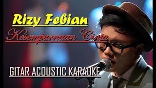 Rizky Febian - Kesempurnaan Cinta Gitar Acoustic karaoke