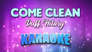 Duff, Hilary - Come Clean (Karaoke & Lyrics)