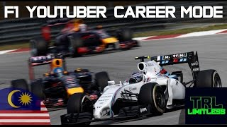 F1 YouTuber Career Mode Round 2 - Malaysia (TRL Limitless)