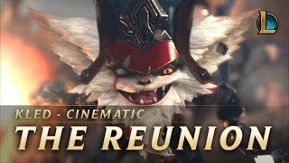 Repeat youtube video Kled: The Reunion | New Champion Teaser - League of Legends