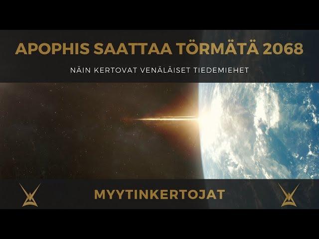 Apophis saattaa törmätä 2068 - näin kertovat venäläiset tiedemiehet