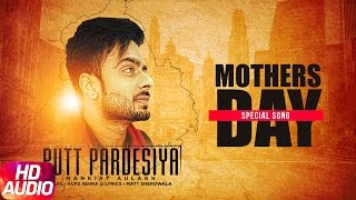 Putt Pardesiya (Full Audio Song) | Mankirt Aulakh | Mother's Day Special | Speed Records