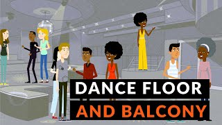 Moving between the Dance Floor and the Balcony - Management