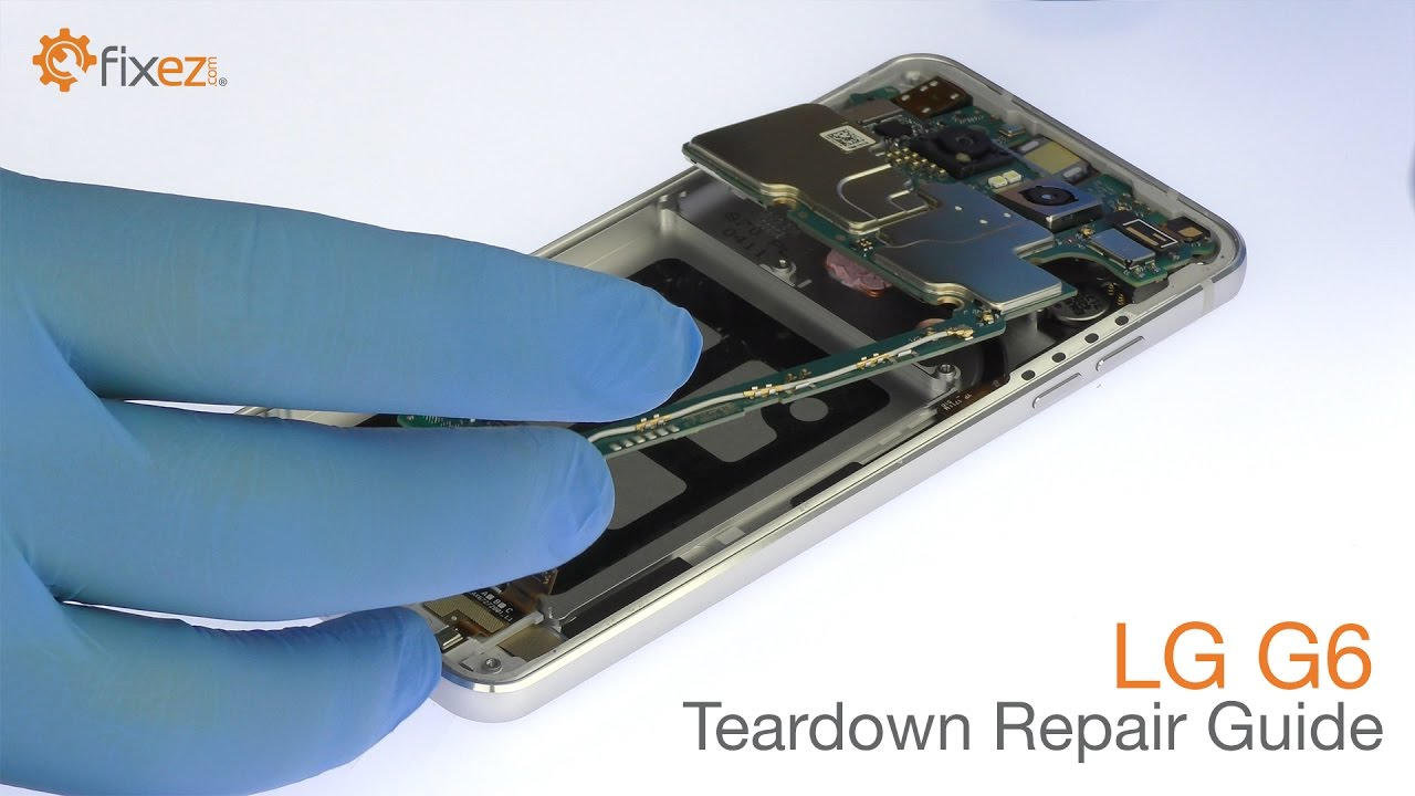 LG G6 Teardown Repair Guide - Fixez com