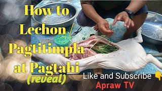 Download How to Lechon/ Pagtitimpla at Pagtahi (Reveal)