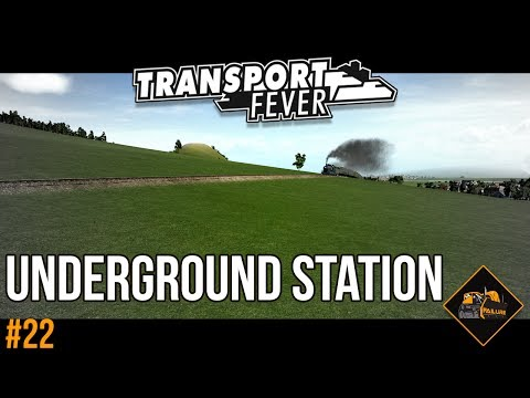 Underground station mod | Transport Fever Gameplay  The Alps #22