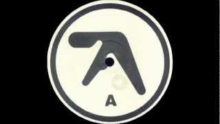 Repeat youtube video Aphex Twin - Selected Ambient Works 85-92