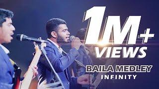 Baila Medley - Infinity