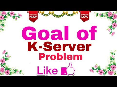 (Ep-07) Algorithm | Goal of K-Server Problem in Algorithm.
