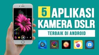 Download lagu 5 Aplikasi Kamera TERBAIK di Android Seperti DSLR