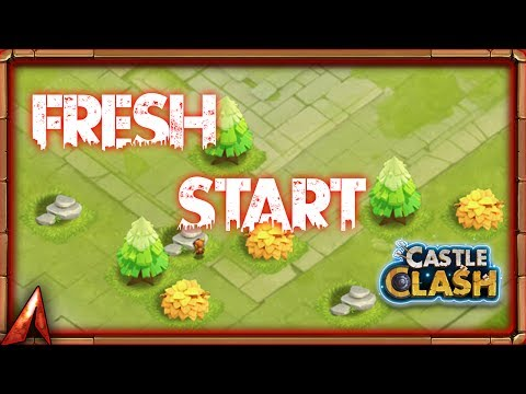 FRESH  START! Castle Clash