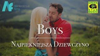 BOYS - Najpiękniejsza Dziewczyno (Zapowiedź Teledysku)