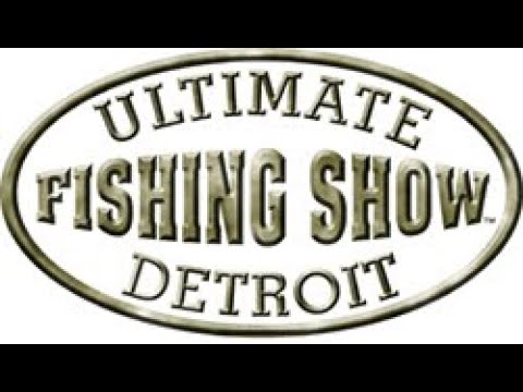 Ultimate Fishing Show Detroit 2019