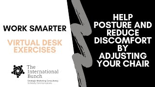Help posture and reduce discomfort by adjusting your chair
