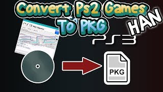 HOW to CONVERT PS2 ISO/BIN to PS3 PKG for [HAN]