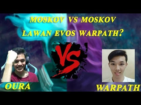 1 VS 1 MOSKOV SAMA EVOS WARPATH !! - MOBILE LEGENDS INDONESIA
